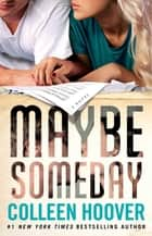 Maybe Someday Ebook di Colleen Hoover