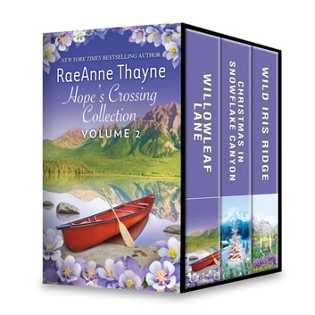 Hope's Crossing Collection Volume 2 - An Anthology ebook by RaeAnne Thayne