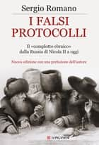 I falsi protocolli ebook by Sergio Romano