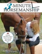 3-Minute Horsemanship ebook by Vanessa Bee