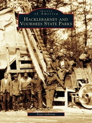 Hacklebarney and Voorhees State Parks ebook by Peter Osborne