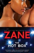 The Hot Box ebook by Zane