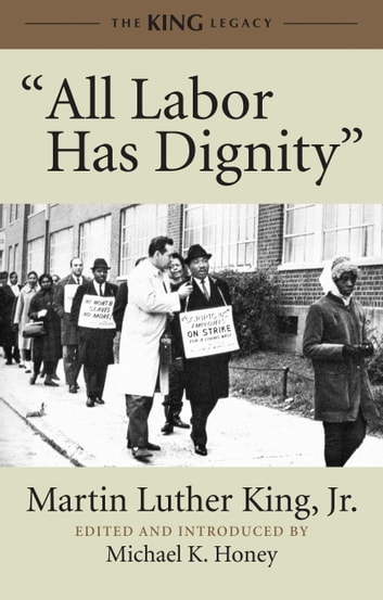 """All Labor Has Dignity"" ebook by Martin Luther King, Jr."