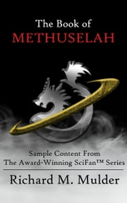 The Book of Methuselah ebook by Richard M. Mulder