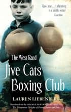 The West Rand Jive Cats Boxing Club ebook by Lauren Liebenberg
