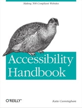 Accessibility Handbook ebook by Katie Cunningham