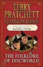 The Folklore of Discworld ebook by Terry Pratchett, Jacqueline Simpson