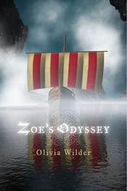 Zoe's Odyssey ebook by Olivia Wilder