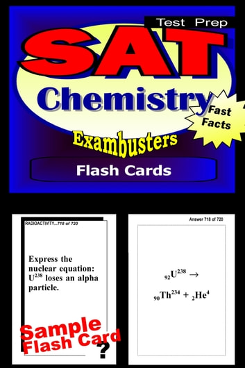 SAT Chemistry Test Prep Review--Exambusters Flash Cards - SAT II Exam Study Guide ebook by SAT II Exambusters