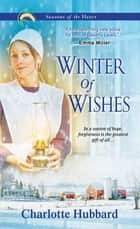 Winter of Wishes ebook by