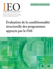 Structural Conditionality ebook by International Monetary Fund. Independent Evaluation Office
