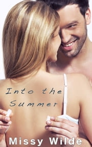 Into the Summer ebook by Missy Wilde