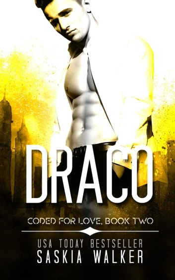 Draco - Coded for Love, #2 ebook by Saskia Walker