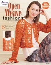 Open Weave Fashions ebook by Hildebrand, Tammy