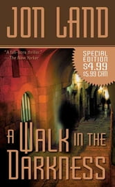 A Walk In The Darkness ebook by Jon Land