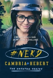 #Nerd - The Hashtag Series, #1 ebook by Cambria Hebert