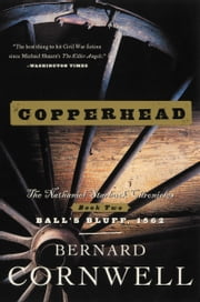 Copperhead - A Novel of the Civil War ebook by Bernard Cornwell