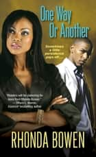 One Way or Another ebook by Rhonda Bowen