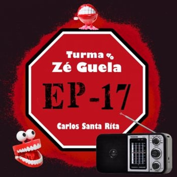 Turma do Zé Guela Vol. 17 audiobook by Carlos Santa Rita