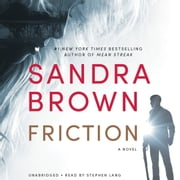 Friction - Booktrack Edition audiobook by Sandra Brown