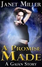 A Promise Made ebook by Janet Miller