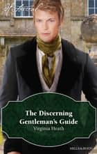 The Discerning Gentleman's Guide ebook by Virginia Heath