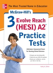 McGraw-Hill's 3 Evolve Reach (HESI) A2 Practice Tests ebook by Kathy A. Zahler
