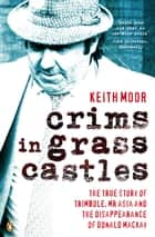 Crims In Grass Castles ebook by Keith Moor