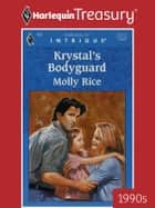 Krystal's Bodyguard ebook by Molly Rice