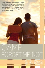 Camp Forget-Me-Not ebook by J.K. Rock