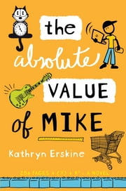 The Absolute Value of Mike ebook by Kathryn Erskine