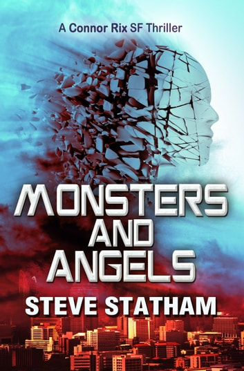 Monsters and Angels ebook by Steve Statham