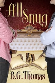 All Snug ebook by B.G. Thomas