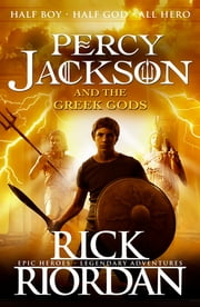 Percy Jackson and the Greek Gods ebook by Rick Riordan