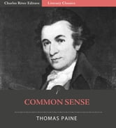 Common Sense (Illustrated Edition) ebook by Thomas Paine