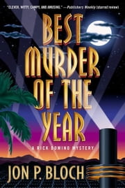 Best Murder of the Year - A Rick Domino Mystery ebook by Jon P. Bloch