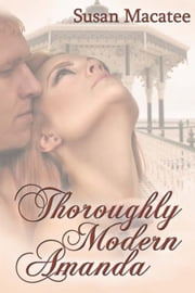 Thoroughly Modern Amanda ebook by Susan Macatee