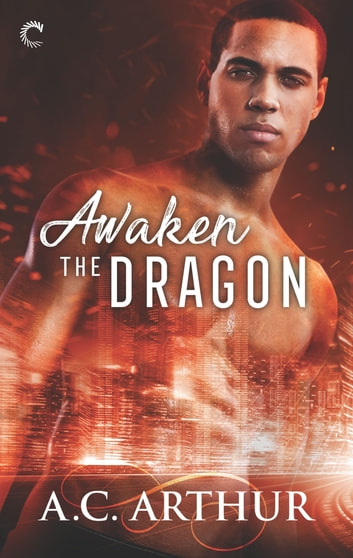 Awaken the Dragon ebook by A.C. Arthur