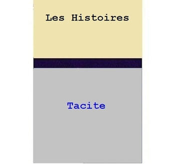 Les Histoires ebook by Tacite