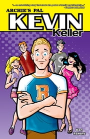 Kevin Keller ebook by Dan Parent