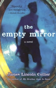 The Empty Mirror ebook by James Lincoln Collier
