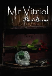 Mr Vitriol ebook by Paul Burns