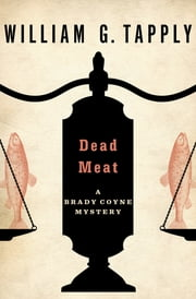 Dead Meat ekitaplar by William G. Tapply