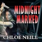 Midnight Marked audiobook by Chloe Neill