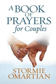 A Book of Prayers for Couples ebook by Stormie Omartian