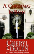 A Christmas In Bath ebook by Cheryl Bolen