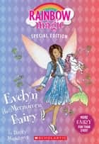 Evelyn the Mermicorn Fairy (Rainbow Magic Special Edition) ebook by