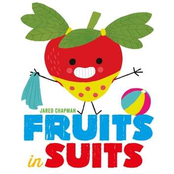 Fruits in Suits ebook by Jared Chapman