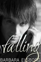 Falling ebook by Barbara Elsborg