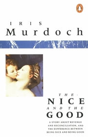The Nice and the Good ebook by Iris Murdoch